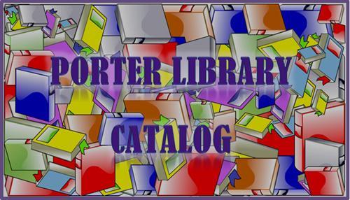 Porter Library Catalog