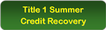 Title 1 Summer Credit Recovery